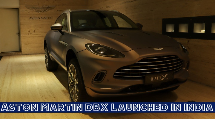 Aston Matin DBX Launched In India – Price Starts From Rs 3.82 Crore