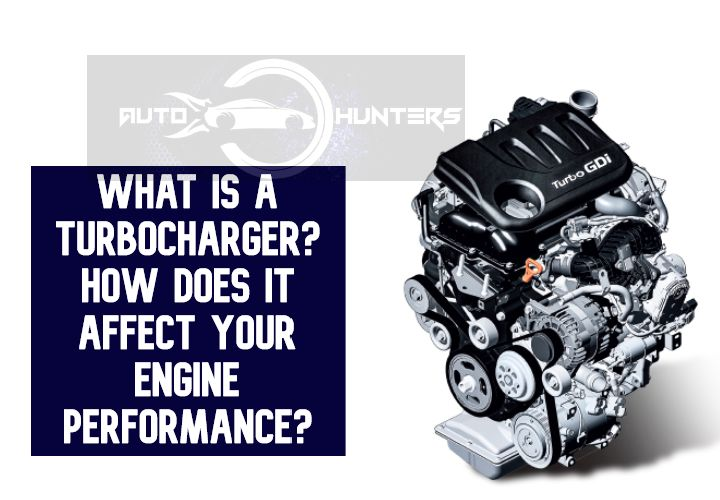 What Is Turbocharger? Check Out Working And Function And Other Important Stuff About Turbochargers