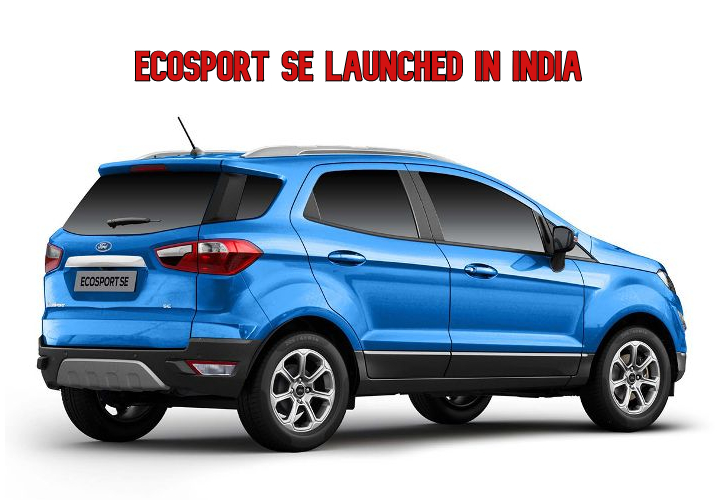 Ford EcoSport SE Price Starts From Rs 10.49 Lakh – Sync 3 Available!
