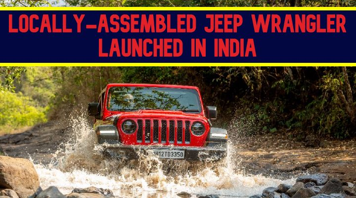 2021 Jeep Wrangler Price Starts From INR 53.9 Lakh